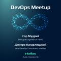 Intellias DevOps Meetup