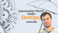"Зустріч ""Automation World under DevOps umbrella"""