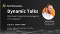 """Dynamic Talks: """"What does it mean to be a manager in an IT company?"""""""