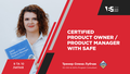 """Тренінг """"Certified Product Owner / Product Manager with SAFe"""""""