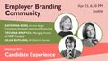 Employer Branding Community Meetup #11: Candidate Experience