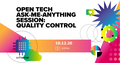 Open Tech AMA Session: Quality control