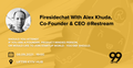 Firesidechat with Alex Khuda, co-founder & CEO Restream