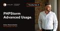 Kharkiv Speakers' Corner: PHPStorm Advanced Usage