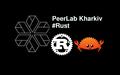 PeerLab Kharkiv #Rust: Rust на примерах