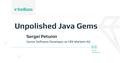 "Meetup ""Unpolished Java Gems"""
