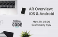 AR Overview: iOS & Android