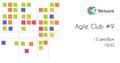IT Network Agile Club #9