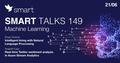 Smart Talks 149: Machine Learning