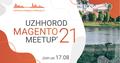Uzhhorod Magento Meetup'21
