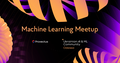 Machine Learning Meetup: Rise of the Machines