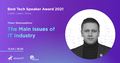 """""""Головні проблеми IT і що з ними робити"""" - Best Tech Speaker Award 2021"""