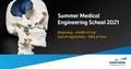 Summer Medical Engineering School 2021