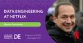 "Зустріч ""Data Engineering at Netflix"""