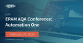 EPAM AQA Conference: Automation One