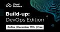 Cloud Builders Build-up: DevOps Edition