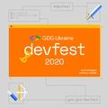 GDG DevFest Ukraine 2020