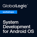 Cемінари System Development for Android OS від GlobalLogic