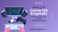 "Зустріч ""Being of Game QA Engineer. Main points and differences"""