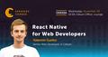 Odessa Speakers' Corner: React Native for Web Developers