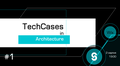 TechCases in Architecture #1