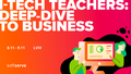 I-Tech Teachers: Deep-dive to Business
