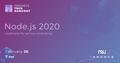 Tech Hangout: Node.js 2020, readiness for a serious enterprise