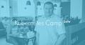 Kubernetes Camp