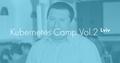 Lviv Kubernetes Camp Vol. 2