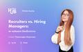 ІTEAHub MeetUp. Recruiters vs. Hiring Managers: як наймати безболісно