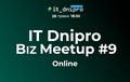 IT Dnipro Biz Meetup #9 online