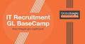 IT Recruitment GL BaseCamp