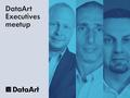 DataArt Executives meetup