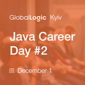 GlobalLogic Kyiv Java Career Day #2