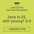 Lean Coffee Webinar: Java is 25, Still Young?