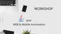 "Workshop ""Java WEB & Mobile Automation"""