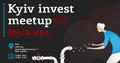 "Kyiv Invest Meetup #6: ""Факапи"""