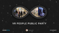 VR People Public Party