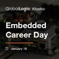 GlobalLogic Kharkiv Embedded Career Day