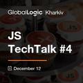 GlobalLogic Kharkiv JS TechTalk #4