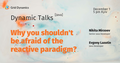 Dynamic Talks I Java meetup. Why shouldn't you be afraid of the reactive paradigm?