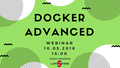 [Перенесено] Вебинар по Docker Advanced. Углубленное понятие и грамотное управление