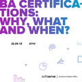 "MeetUp ""BA Certifications: Why, What and When?"""