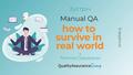 "Зустріч ""Manual QA: how to survive in real world"""