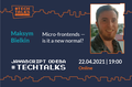 Micro-frontends – is it a new normal? | JavaScript Odesa #TechTalks