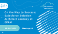 On the Way to Success: Salesforce Solution Architect Journey