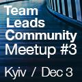 Team Leads Community   Meetup #3