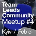 Team Leads Community | Meetup #4