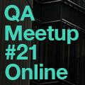 Astound Talks | QA Meetup #21 Online