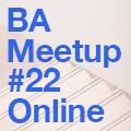 Astound Talks | BA Meetup #22 Online